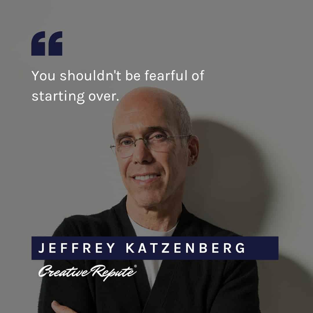 Jeffrey Katzenberg quote