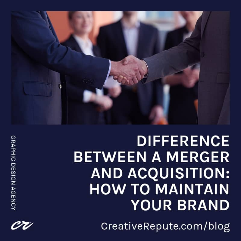 Difference between a merger and acquisition: How to maintain your brand