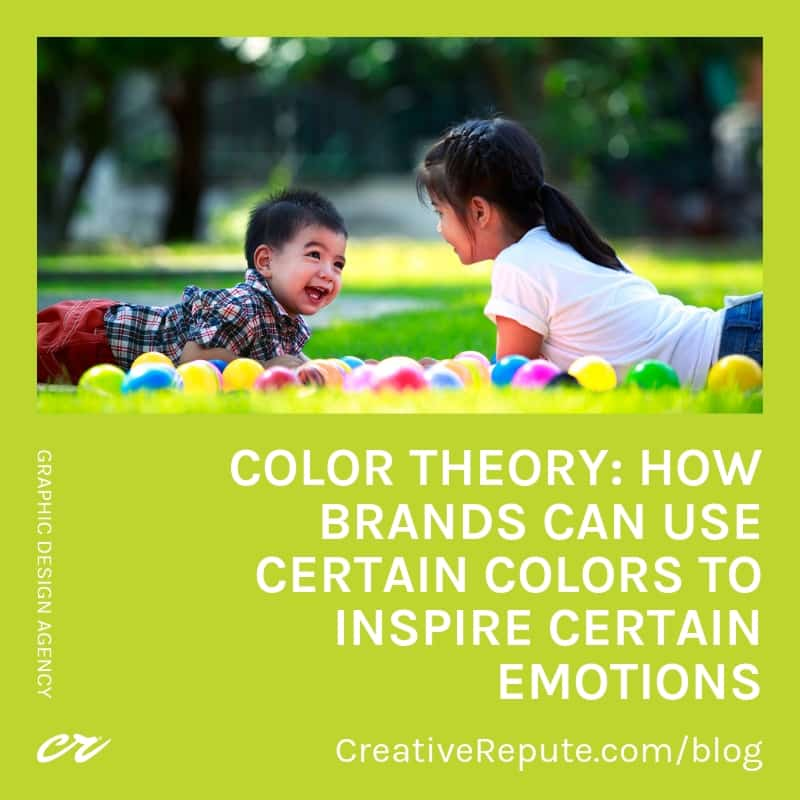 Color theory: How brands can use certain colors to inspire certain emotions