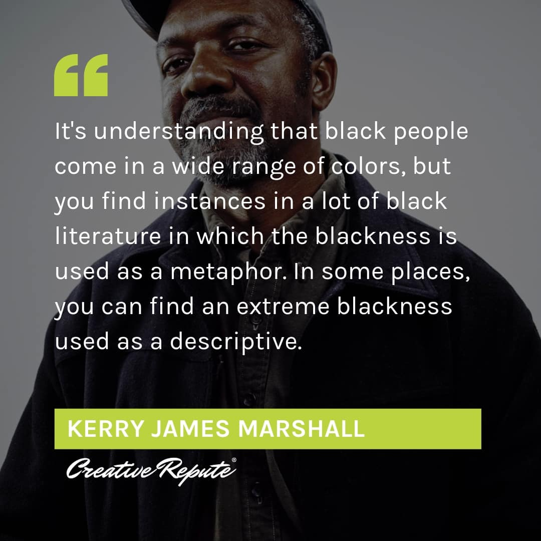 Kerry James Marshall quote