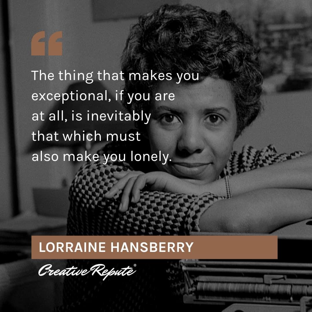 Lorraine Hansberry quote