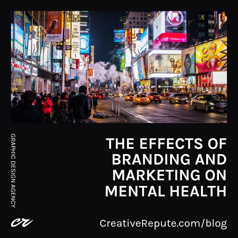 The effects of branding and marketing on mental health