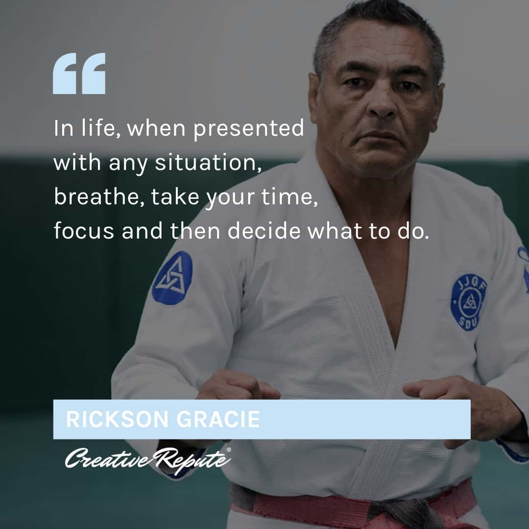 Rickson Gracie quote