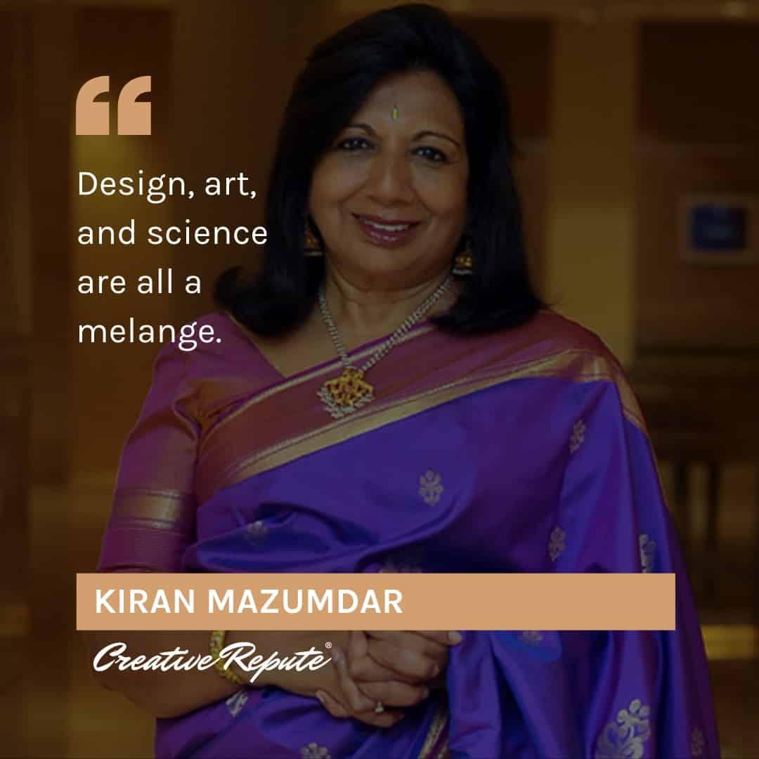 Kiran Mazumdar quote
