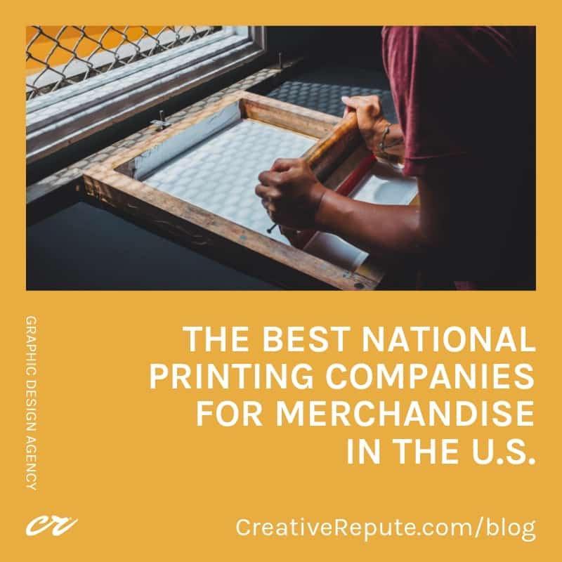 The best national printing companies for merchandise in the U.S.
