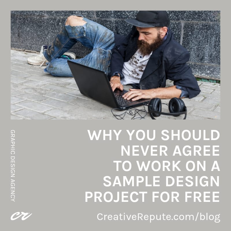 Why you should never agree to work on a sample design project for free