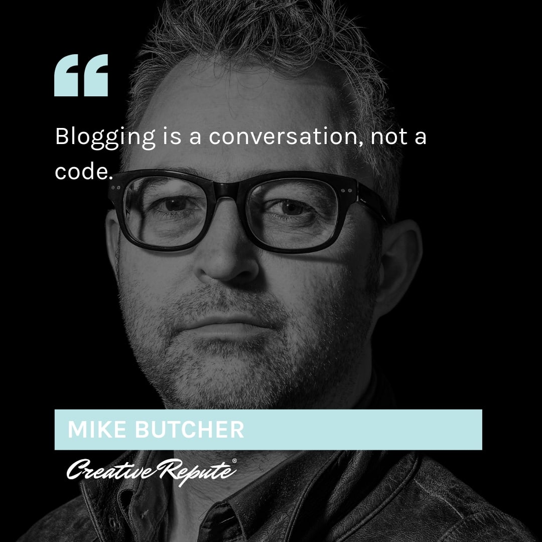 Mike Butcher quote