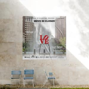 move in closer poster love park philadelphia public art wheatpaste advertisement street graphic design mural artist designer